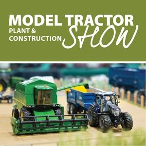Model Tractor, Plant & Construction Show