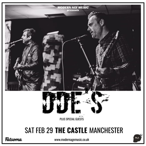 Modern Age Manchester  w/ DDE's + special guests