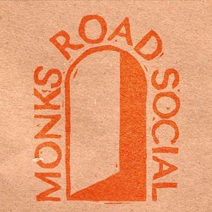 MONKS ROAD SOCIAL