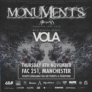 Monuments, Vola + Supports - Manchester