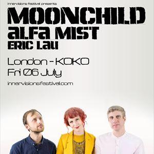 MOONCHILD + ALFA MIST + ERIC LAU