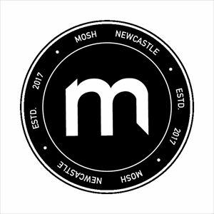 Mosh Newcastle, Launch Night
