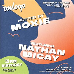 Moxie & Nathan Micay (Bwana) On Loop 3rd Birthday
