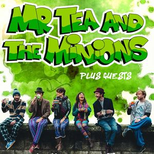 Mr Tea And The Minions