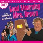 Good Mourning Mrs Brown - Matinee