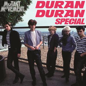 Mutant Movement:Duran Duran Special 80s & New Wave