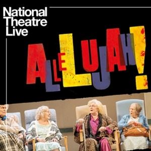 National Theatre Live: Allelujah! (Encore)