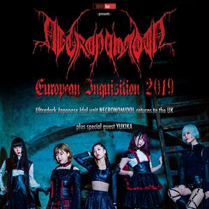 NECRONOMIDOL European Inquisition 2019
