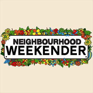 Neighbourhood Weekender - Weekend