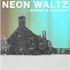 NEON WALTZ + SUPPORT + CLUBNIGHT