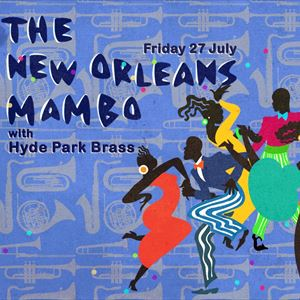 New Orleans Mambo: Hyde Park Brass
