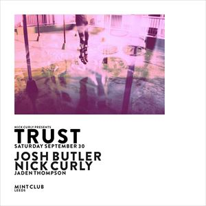 Nick Curly presents Trust at Mint Club