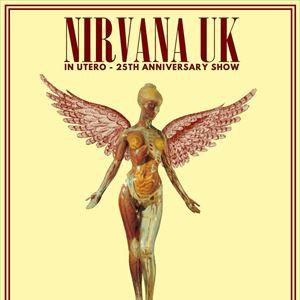 Nirvana UK - In Utero 25th Anniversary Show