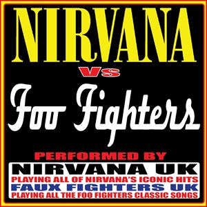 Nirvana uk Vs Faux fighters uk
