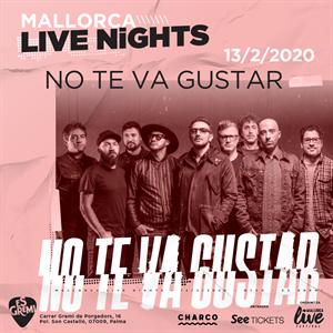 No Te Va Gustar \ \ \ Mallorca Live Nights