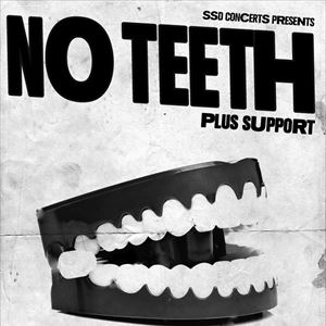NO TEETH
