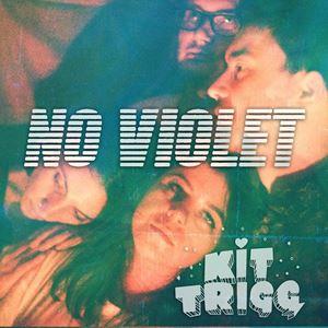 No Violet + Kit Trigg