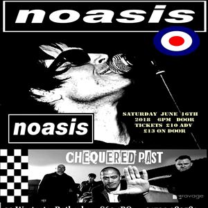 NOASIS -  CHEQUERED PAST