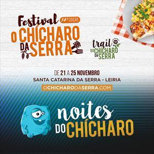NOITES DO CHICHARO // Festival O CHICHARO DA SERRA