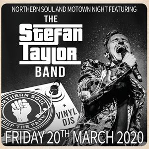 Motown Tour 2020 Northern Soul & Motown with Stefan Taylor band The Station Tickets