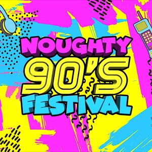 Noughty 90's Festival 2020