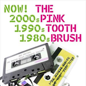 now ! The pink toothbrush
