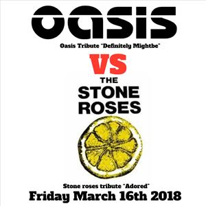Oasis vs Stone Roses (Definitely Mightbe/Adored)