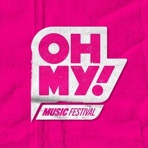 Oh My! Music Festival 2020