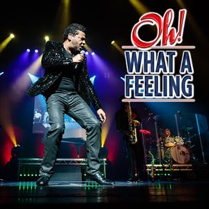 Oh What A Feeling - the tribute to Lionel Richie