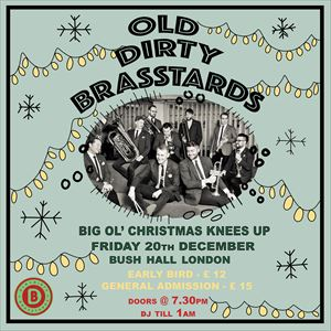 Old Dirty Brasstards's Christmas Knees Up!
