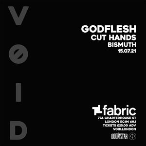 VOID presents GODFLESH + CUT HANDS