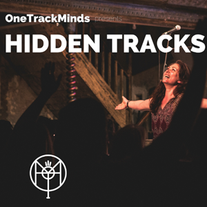 One Track Minds Presents: Hidden Tracks