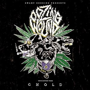 Oozing Wound + Ghold