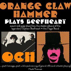 Orange Claw Hammer plays Beefheart