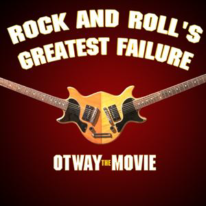 OTWAY THE MOVIE (12A)
