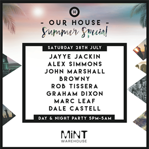 Our House Summer Special @ Mint Warehouse
