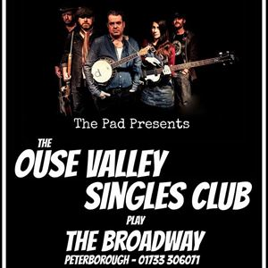 THE OUSE VALLEY SINGLES CLUB PLAY THE BROADWAY