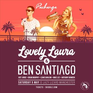 Pachanga w/ Lovely Laura & Ben Santiago