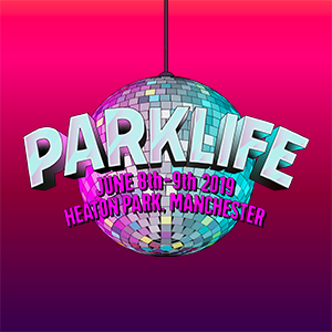 Parklife 2019