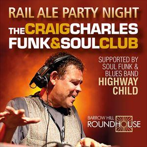 Party Night w/ Thed Craig Charles Funk & Soul Club