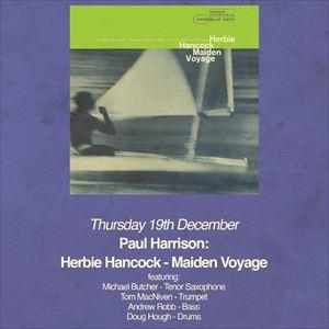 Paul Harrison: Herbie Hancock - Maiden Voyage