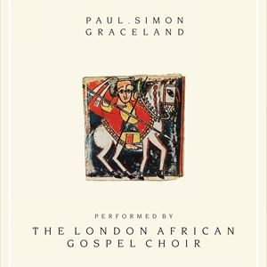 Paul Simon's Graceland London African Gospel Choir