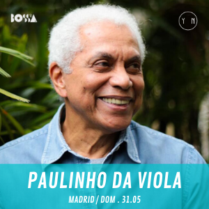 Paulinho Da Viola tickets in