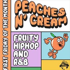 Peaches N' Cream - R&B And Hip Hop