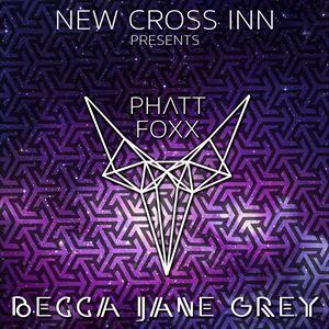 Phattfoxx, Becca Jane Grey and more