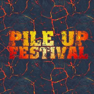 PILE-UP FESTIVAL WEEKEND TICKET