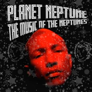 Planet Neptune: The Neptunes' Greatest Hits