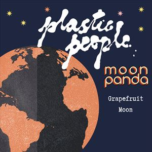 Plastic People with Moon Panda