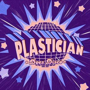 Plastician Does Disco