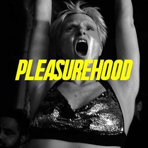 Pleasurehood - Every Saturday